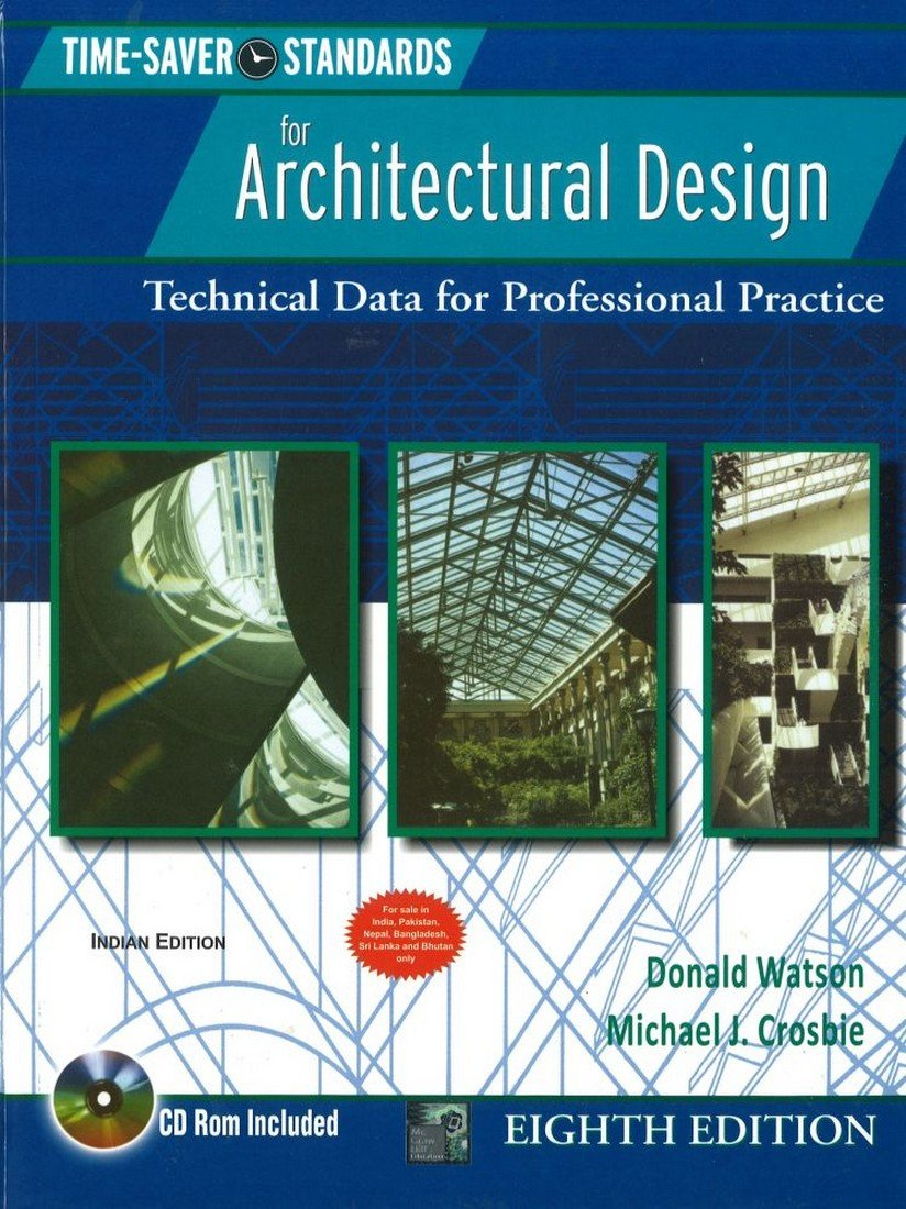 Book Review: Time Saver Standards for Architectural Design By Donald Watson and Michael Crosbie (8th Edition)