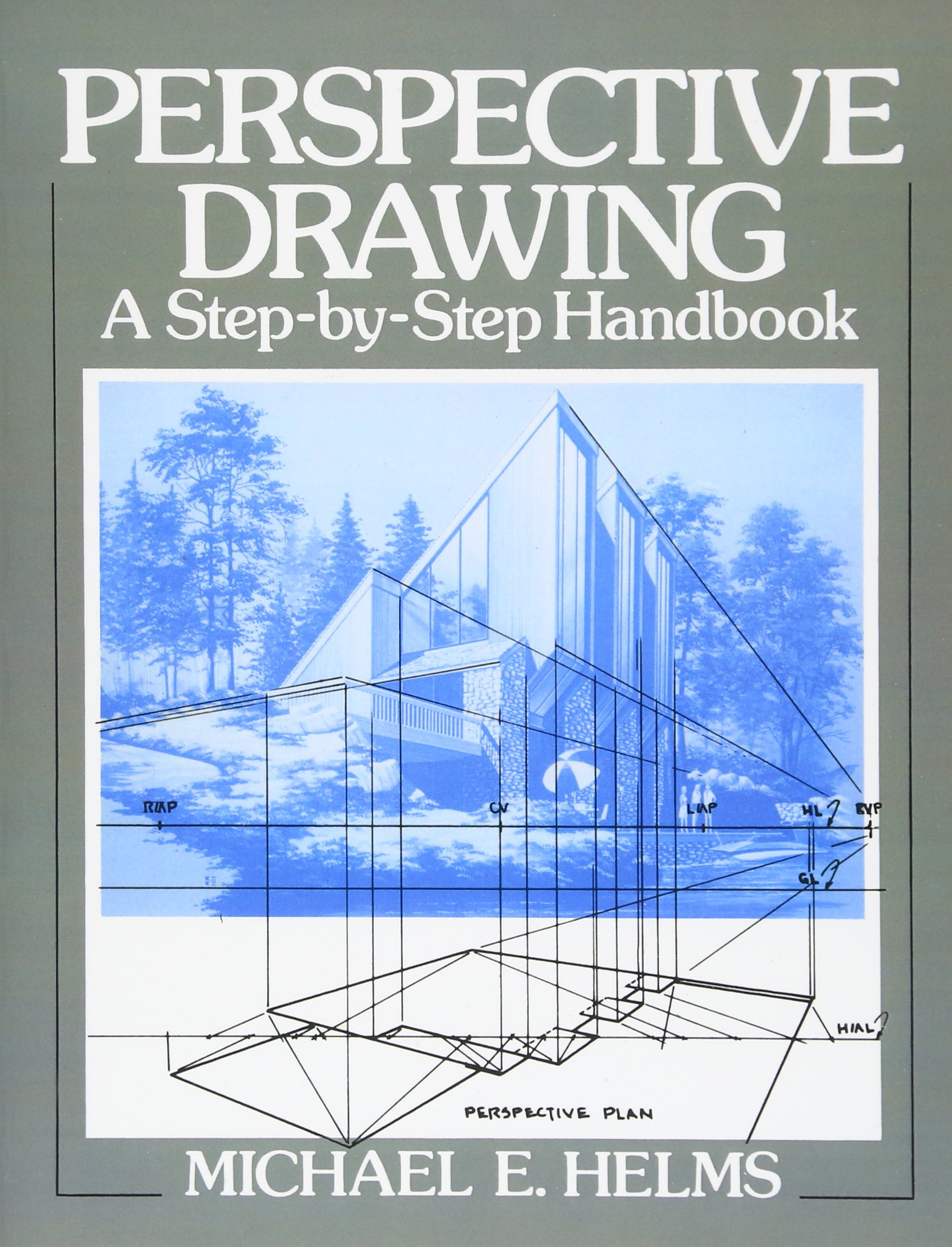 Book Review- Perspective Drawing A Step-by-Step Handbook by Michael E. Helms