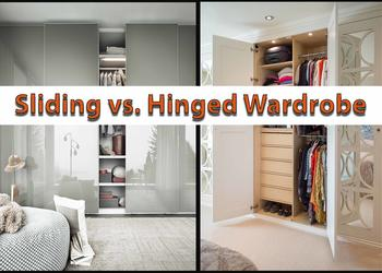 Sliding Wardrobe vs. Hinged Wardrobe- Which is perfect for your home?